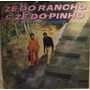 Lp / Vinil Sertanejo: Zé Do Rancho & Zé Do Pinho - 1975