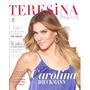 Teresina Shopping: Carolina Dieckmann / Evandro Mesquita