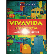 Livro Geografia Viva A Vida 4 Série Manual Do Professor.