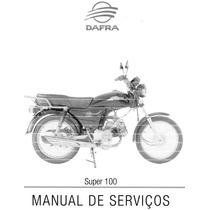 Manual Completo De Serviço Moto Dafra Super 100 - 2008