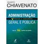 Administraçao Geral E Publica - Idalberto, Chiavenato (2014)