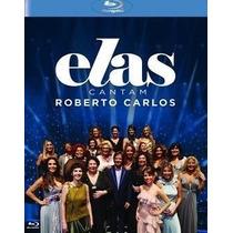 Bluray - Elas Cantam Roberto Carlos