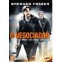 Dvd Original Do Filme O Negociador (brendan Fraser)