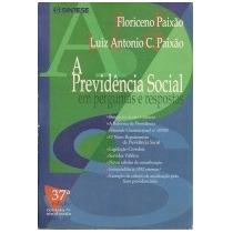 A Previdência Social Em Perguntas E Respostas - 37ª Edição