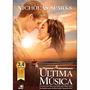 Livro A Última Musica De Nicholas Sparks - Frete Grátis