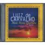 Cd Luiz De Carvalho - Meus Hinos Queridos - Vol 4 [original]