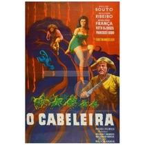 Dvd Filme Nacional - A Cabeleira (1963)