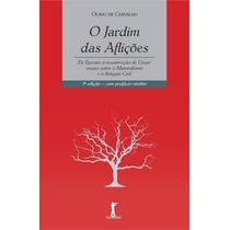 O Jardim Das Afliçoes Livro Carvalho, Olavo De Filosofia
