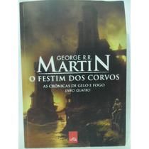 O Festim Dos Corvos - George R. R. Martin - Livro Quatro
