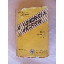 A Condessa Vésper - Aluizio Azevedo - 1953 - F. Briguiet & C