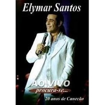 Dvd Elymar Santos - Procura Se Ao Vivo 20 Anos De Canecao