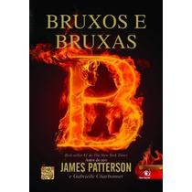 Bruxos E Bruxas Volume 1 Livro James Patterson