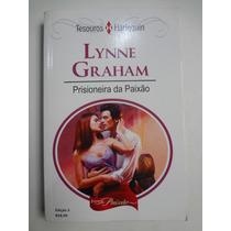 Livro Harlequin Tesouros Lynne Graham Prisioneira Da Paixão5
