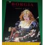 Bórgia - Poder E Incesto - Manara - Livro Novo