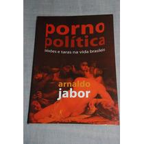 Porno Política Arnaldo Jabor Frete De R$7,00