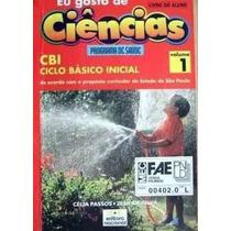 Livro Eu Gosto De Ciências - Célia Passos - Zeneide Silva