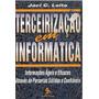 Terceirização Em Informática, Informações - Jaci C. Leite