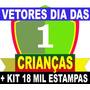 Kit Sublimação Dia Das Crianças 15 Mil Estampas Vetores R