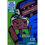 Livro: A Bruxa Da Casa Azul - Rosana Rios - Frete Grátis