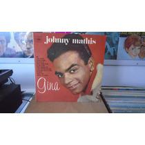 Johnny Mathis - Gina. Vinil Perfeito!!!