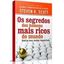 Livro - Os Segredos Dos Homens Mais Ricos De Steven K. Scott