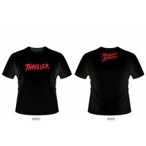 Camiseta Michael Jackson - Thriller (preta Ou Branca)