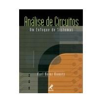 Análise De Circuitos:um Enfoque De Sistemas: Karl Heinz Kini