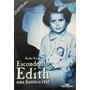 Livro Escondendo Edith - Uma História Real