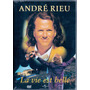 Dvd André Rieu - La Vie Est Belle - Novo***