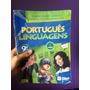 Português Linguagens - 9º Ano / Ed Atual / 6ª Edição 2010 Lt
