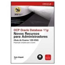 Ocp Oracle Database 11g: Novos Recursos Para Administradore