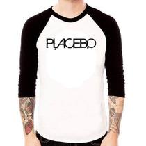 Camisa Placebo Raglan 3/4 Camiseta Pronta Entrega