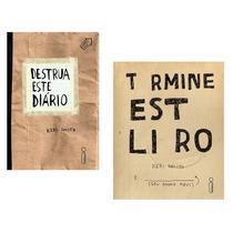 Kit Livros - Destrua Este Diário + Termine Este Livro