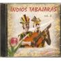 Cd Índios Tabajaras - Vol.2 - Novo***
