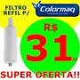 Refil Filtro Purificador Colormaq - Super Oferta!! É Aqui!