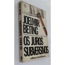 Livro Os Juros Subversivos Joelmir Beting