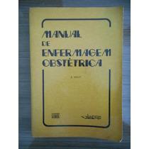 Livro De Enfermagem Obstétrica Bernard Seguy