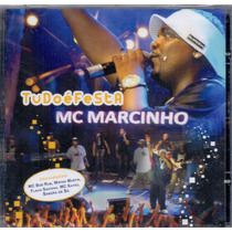 Cd Mc Marcinho - Tudo É Festa - Novo***