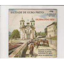 Dilermando Reis - Saudade De Ouro Preto - Compacto Ep 13