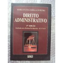Direito Administrativo - 17ª Edição - Maria Sylvia Zanella