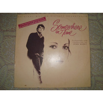 Lp Somewhere In Time Trilha Sonora Do Filme - Exc