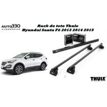 Rack De Teto Bagageiro Thule Hyundai Santa Fé 2013 2014 2015