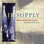 Cd Air Supply - Now And Forever Greatest Hits Live