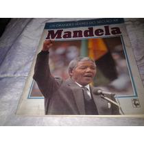 Livro Grandes Lideres Do Seculo 20, Nelson Mandela