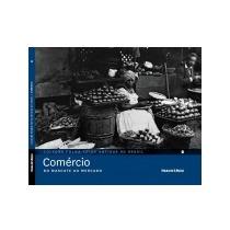 Coleção Folha - Fotos Antigas Do Brasil - Comércio F2