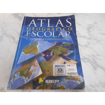 Atlas Geográfico Escolar - Editora Ibep
