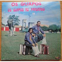 Os Guapos Lp Nacional Os Guapos No Fandango 1982