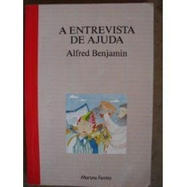 Livro A Entrevista De Ajuda Alfred Benjamin Editora Marti
