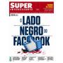 Revista Superinteressante # 348 Junho 2015 Facebook Lacrada!