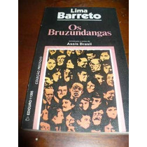 Livro- Os Bruzundangas - Lima Barreto- + Brinde -